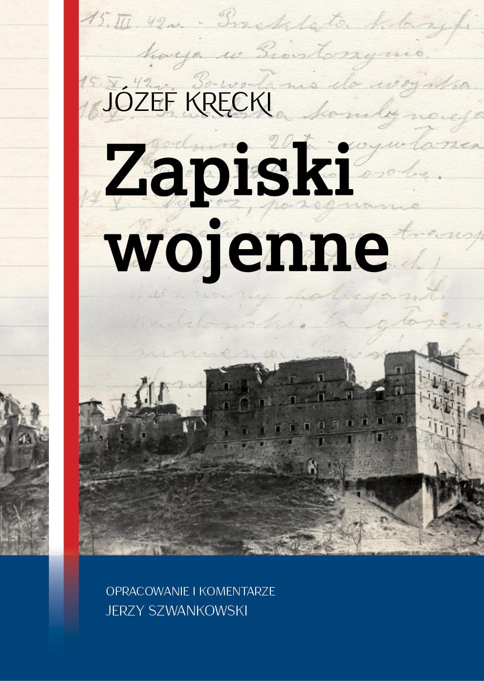 Józef Kręcki Zapiski Wojenne